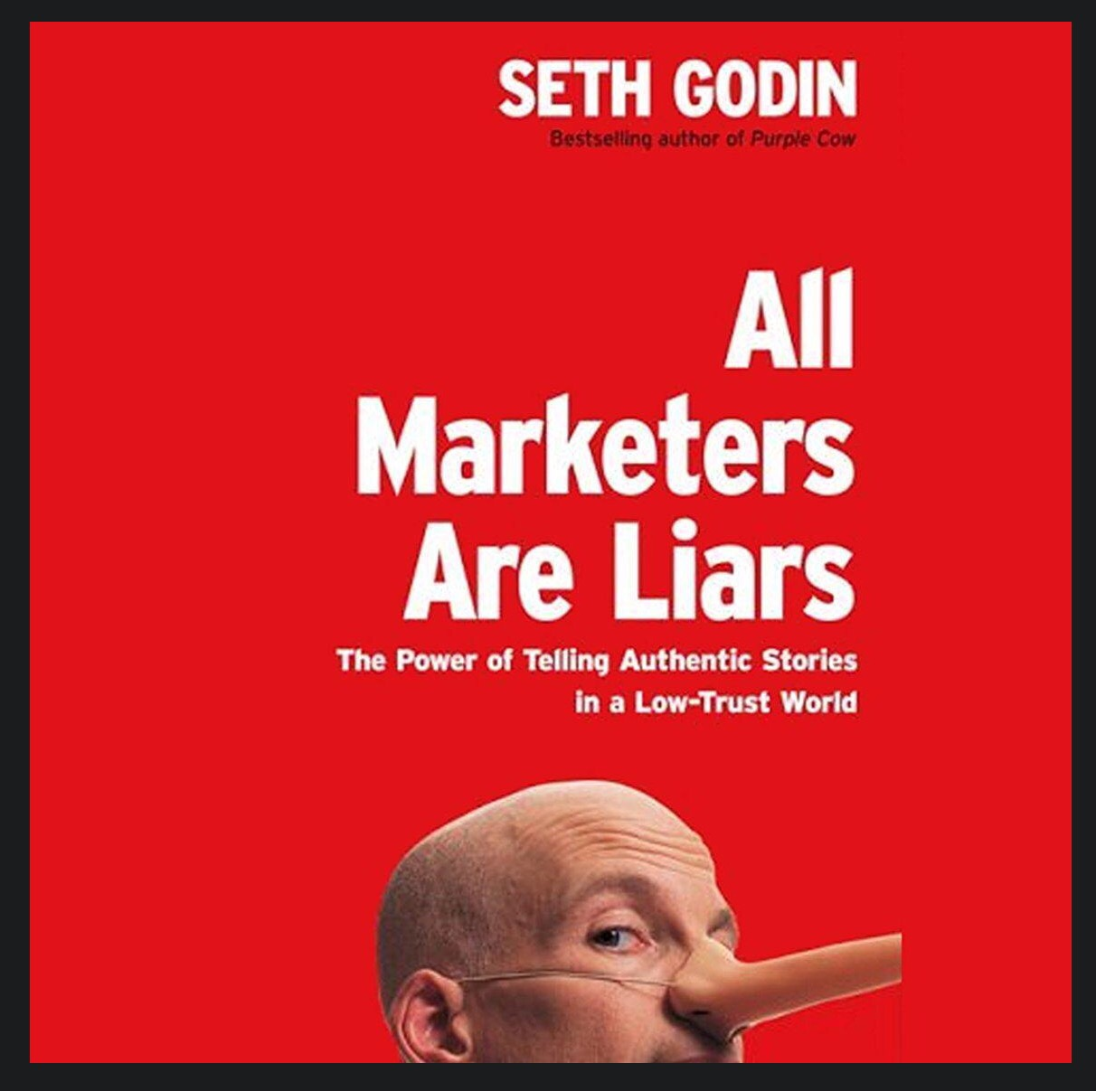 all marketers are not liars essay All marketers are liars quotes (showing 1-18 of 18) we drink the can, not the beverage ― seth godin, all marketers are liars: the power of telling authentic stories in a low-trust world.